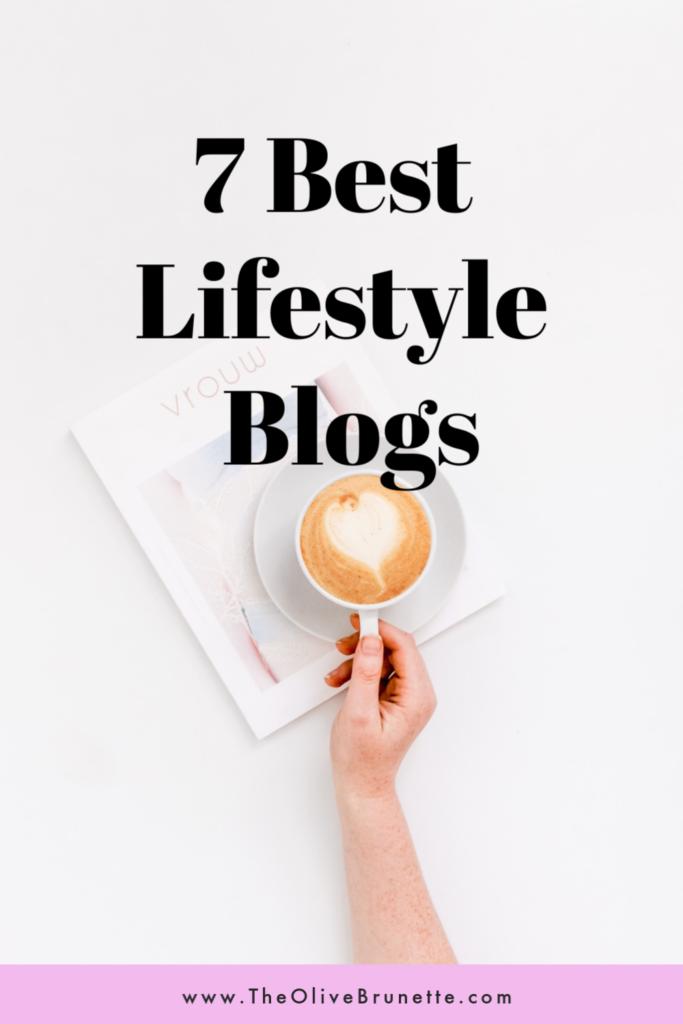7 Best Lifestyle Blogs