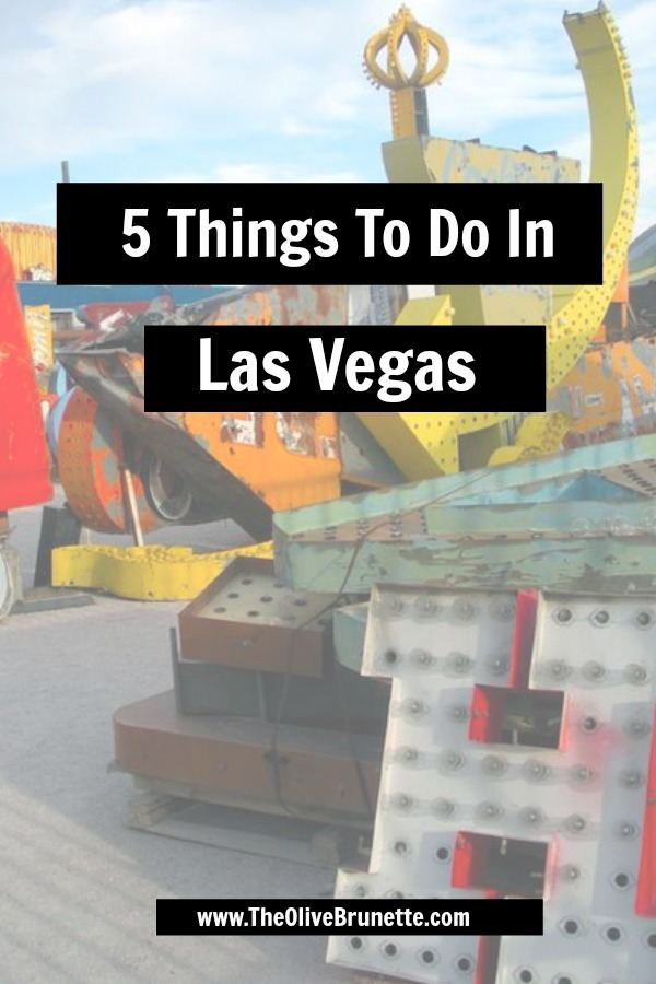 5 Things To Do In Las Vegas