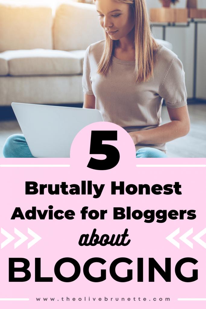 honest blogging advice