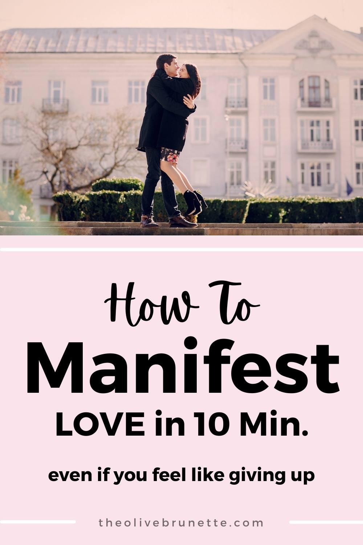 to manifest love