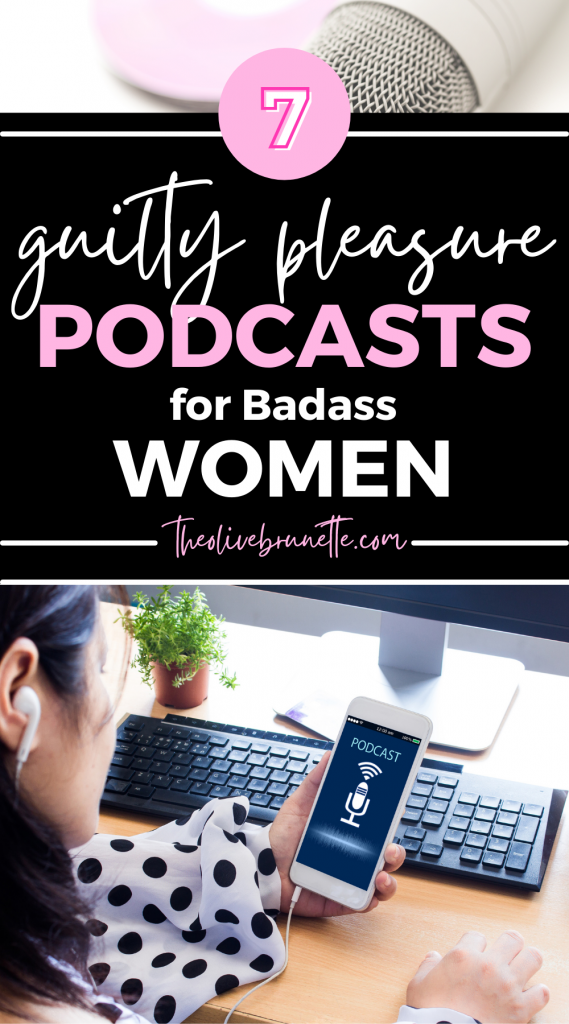 guilty pleasure podcasts